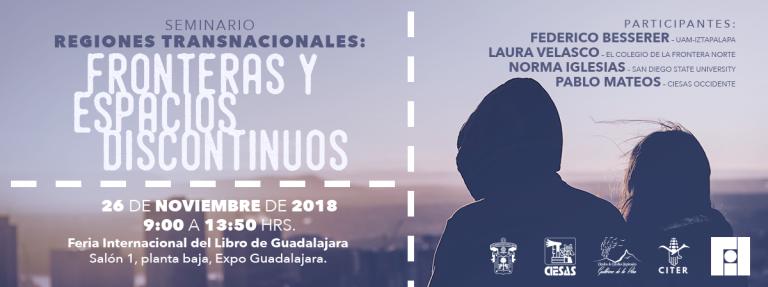 """Seminario """"Regiones transnacionales: Fronteras y espacios discontinuos"""""""