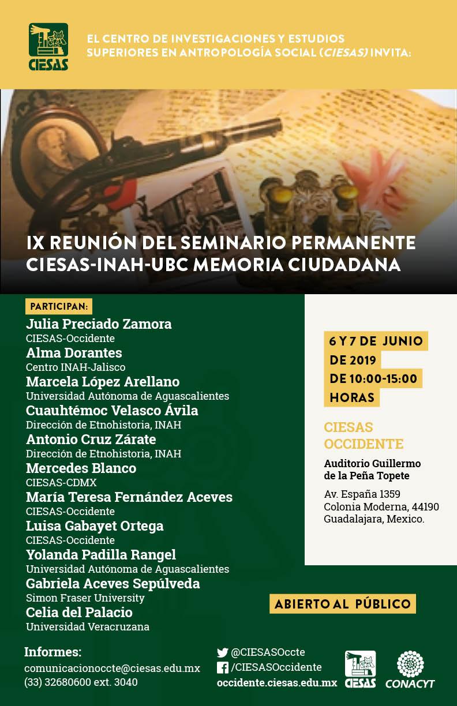 IX Reunión del Seminario Permanente CIESAS-INAH-UBC Memoria Ciudadana @ Auditorio Guillermo de la Peña